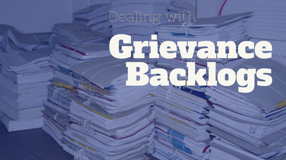 Dealing with Grievances | Grievance Backlogs